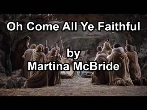 Download Oh, Come, All Ye Faithful - Martina McBride (Lyrics)