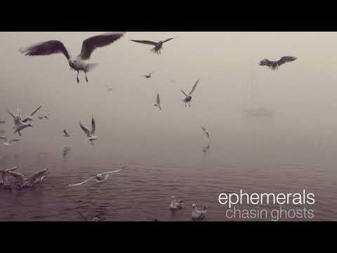 Ephemerals - Another Day Gone