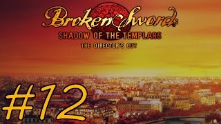Broken Sword: Shadow of the Templars – Director's Cut Walkthrough part 12