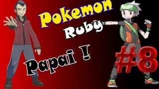 detonado de pokemon ruby parte 8 finalmente papai o 5º lder do ginsio dos tipos normais