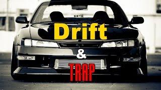Best of Drift & Trap!! - 1080p