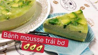 #33 CÁCH LÀM BÁNH MOUSSE TRÁI BƠ - Avocado mousse cake [ Góc Bánh Trái ]