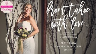 Lake Tahoe Wedding Inspiration: From Tahoe With Love {Get to Know Tammy}