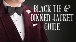 How To Wear A Dinner Jacket & Black Tie Guide