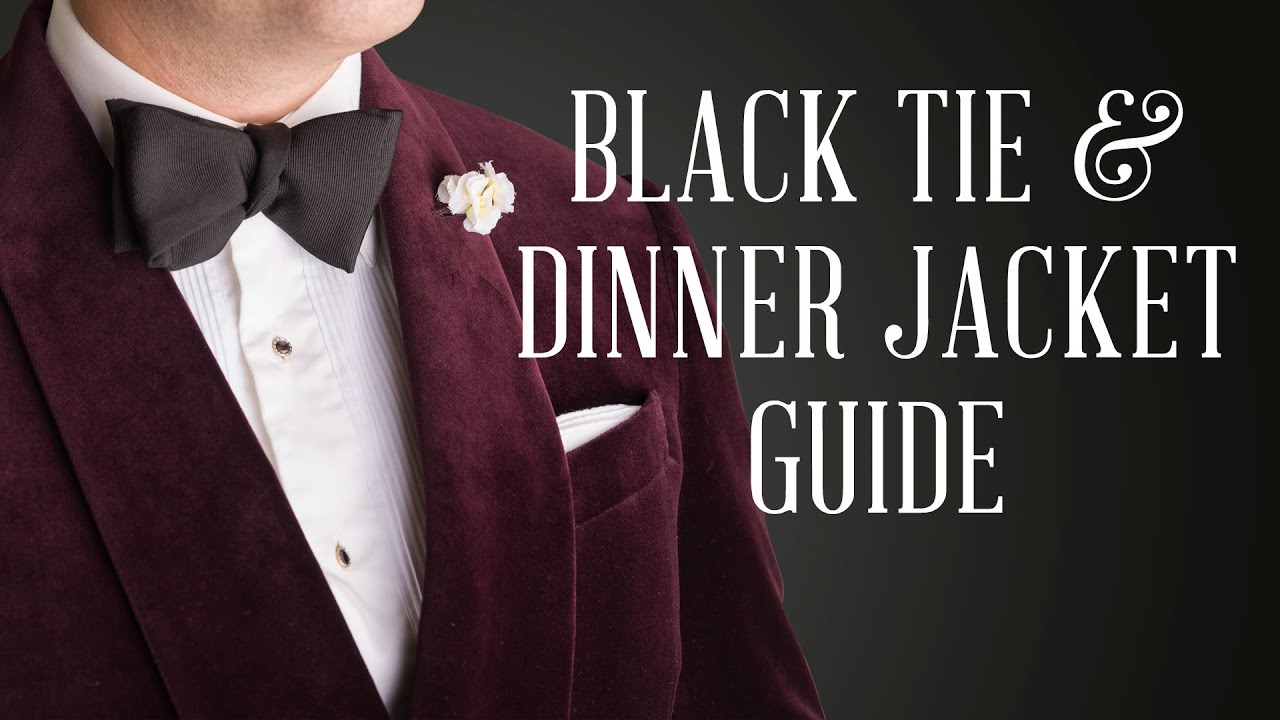 dec34fe13 Dinner Jacket Black Tie Guide — Gentleman's Gazette