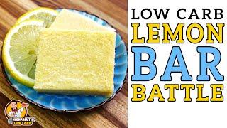 Low Carb LEMON BAR Battle  The BEST Keto Lemon Bars Recipe!