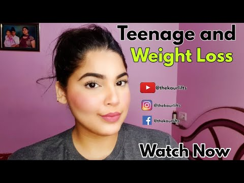 5 Top Tips for Teenagers for Permanent Fat Loss/Weight Loss| How to Lose Weight for Teenagers.