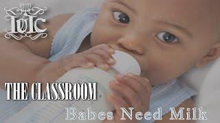The Israelites:Babes Need Milk