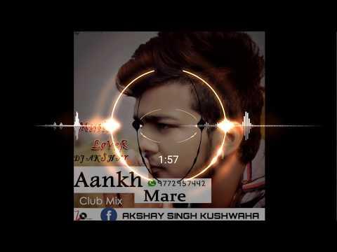 New Bollywood Dj Remix || Aankh Mare (Club Mix ) Remix By Dj Akshay