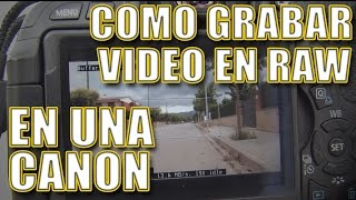 TUTORIAL  Video RAW en CANON 600D/T3i con MAGIC LANTERN