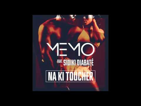 Memo All Star - Na Ki Toucher (Feat. Sidiki Diabaté) (AUDIO)