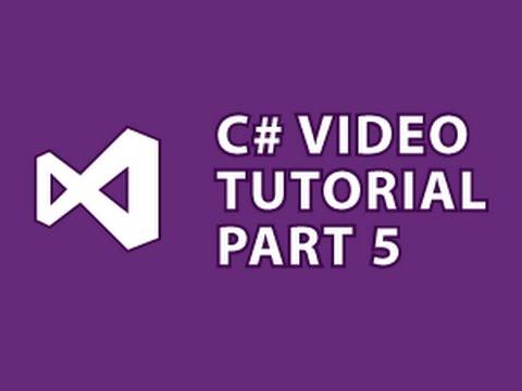 C# Tutorial 5 Classes & OOP