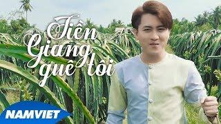 Tiền Giang Quê Tôi - Văn Hương (Album 13 Tỉnh Miền Tây)