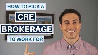Commercial Real Estate Brokerage Companies - How To Pick One When You're First Starting Out