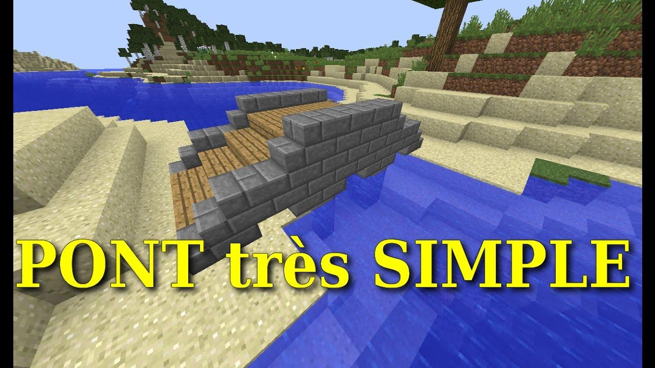 Comment Fabriquer Un Petit Pont En Bois [minecraft] tuto un pont - le plus simple !!!!