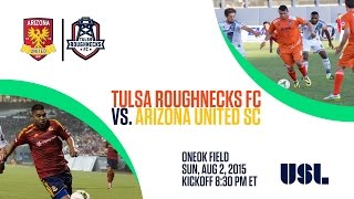 Tulsa Roughnecks FC vs Arizona United SC - 8/2/2015