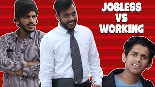 working vs jobless