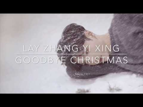 goodbye christmas eng ver lyrics lay zhang yi xing. Black Bedroom Furniture Sets. Home Design Ideas