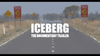 Iceberg - The Documentary Trailer