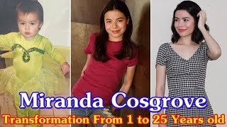 Miranda Cosgrove transformation from 1 to 25 years old