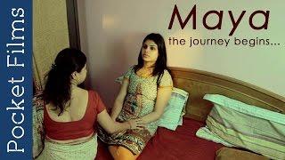 Repeat youtube video Hindi Short Film - MAYA The Journey Begins