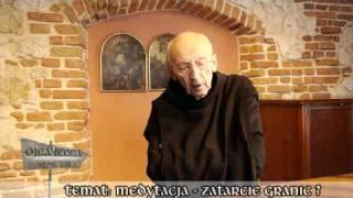 Ojca Leona słów kilka... Medytacja