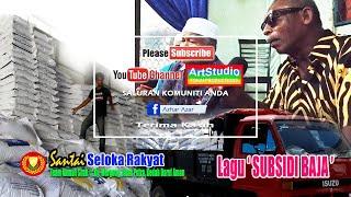 Download Seloka Rakyat Kedah (Lagu Subsidi Baja) @ Kg. Mergong Kedah