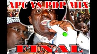 2016 Naija mix- APC vs PDP mix 2016, 3 hrs non stop hot action