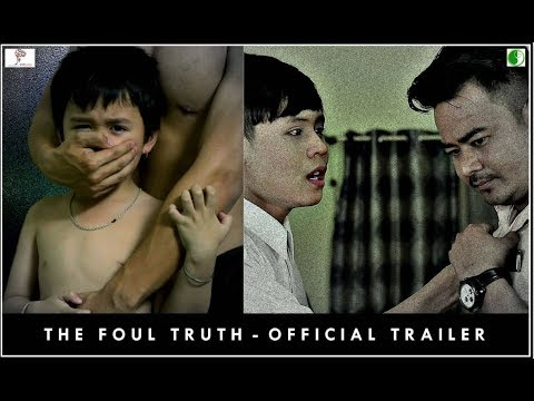 The Foul Truth - Official Trailer - A Film On MALE RAPE