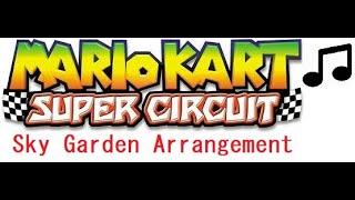 Sky Garden Arrangement (Mario Kart Super Circuit)