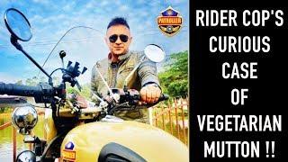 Rider Cop's Curious Case of Vegetarian Mutton | Patroller Cop | Anand Mishra IPS