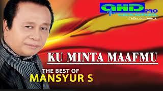 Download Lagu KU MINTA MAAFMU  ( MANSYUR S ) mp3