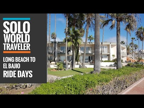 Ride Day 10: Long Beach, California to El Bajio, Baja California, Mexico