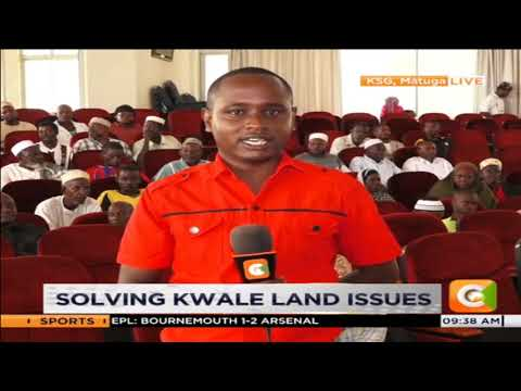 National Land Commission in Kwale seek to solve land problems
