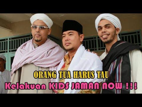 Ceramah Lucu Kocak KH. Fudholi - Kelakuan KIDS JAMAN NOW !!!