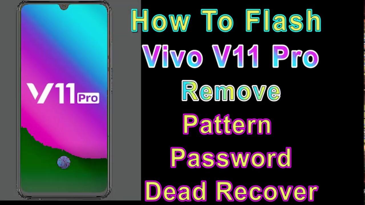 How to Flash Vivo V11 Pro (1804) | Remove Patten Password | Dead Recover