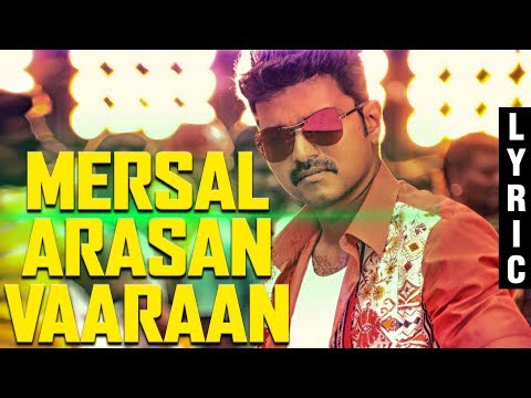 Mersal - Mersal Arasan Tamil Lyric Video...