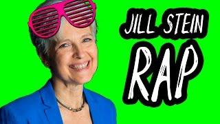 Jill Stein Rap Song