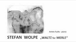 """Stefan Wolpe: """"Waltz for Merle"""" (1952)"""