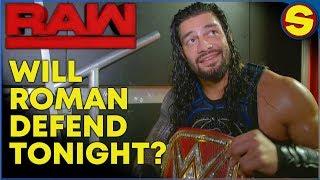 WWE RAW LIVE! WILL ROMAN DEFEND TONIGHT?