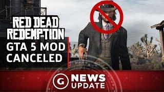 GTA V Red Dead Redemption Mod Canceled - GS News Update