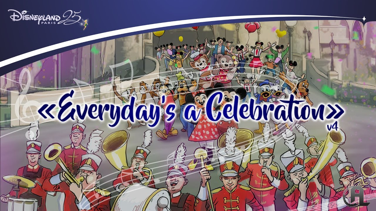 Everydays a celebration extended version v4 lyrics everydays a celebration extended version v4 lyrics disneyland paris 25th anniversary song stopboris Choice Image