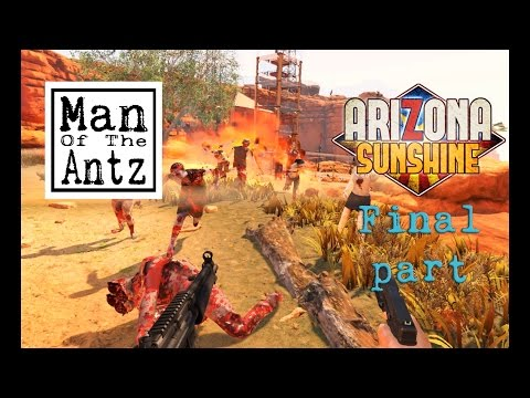 Arizona Sunshine with Oculus Touch - Final Part | Time to locate the radio source and kick some ass