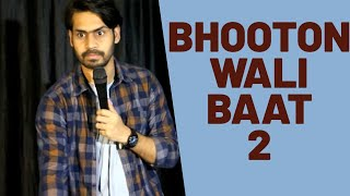 Download BHOOTON WALI BAAT - 2 | STAND-UP COMEDY | DKC | HARISH A TIWARI Mp3 and Videos