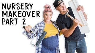 Nursery Makeover Part 2! | OMG We're Having A Baby