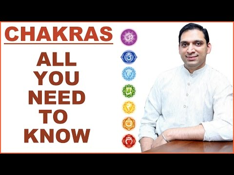 CHAKRAS : ALL YOU NEED TO KNOW : BY DHYAANGURU DR. NIPUN AGGARWAL