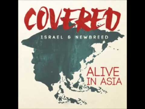Covered- Israel & New Breed
