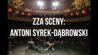 ZZA SCENY: Antoni Syrek-Dąbrowski o swoim najgorszym występie