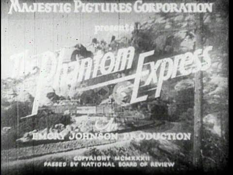 The Phantom Express (Emory Johnson, 1932)