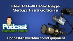 Heil PR-40 Microphone Package Setup - Podcast Answer Man - PR40 Tutorial